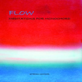 "Monochord-CD ""FLOW"""
